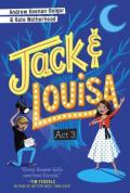 Jack louisa act 3
