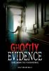 Ghostly evidence
