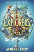 Explorers reckless