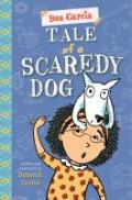 Tale scaredy dog