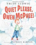 Quiet please owen