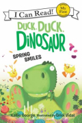 Duck duck dinosaur spring smiles