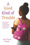 Good kind trouble